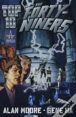 Top 10 ; The Forty Niners