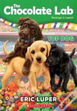 Top Dog (The Chocolate Lab #3)