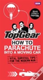 Top Gear How To Parachute Into Moving Ca