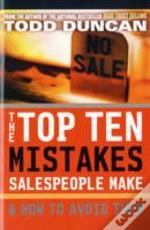 Top Ten Mistakes Salespeople Make And How Avoid Them