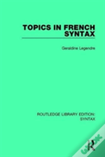 Topics In French Syntax Rle Synta