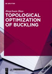 Topological Optimization Of Buckling
