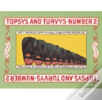 Topsys And Turvys
