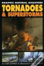 Tornadoes And Superstorms