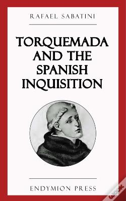 Wook.pt - Torquemada And The Spanish Inquisition