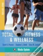 Total Fitness And Wellness, Brief Edition, Media Update