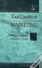 Total Quality In Marketing