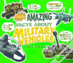 Totally Amazing Facts About Military Veh