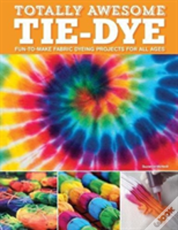 Wook.pt - Totally Awesome Tie-Dye