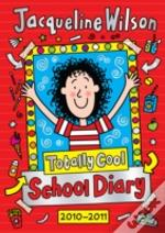Totally Cool School Diary 2010/2011