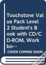 Touchstone Value Pack Level 2 Student'S Book With Cd/Cd-Rom, Workbook