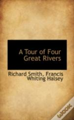 Tour Of Four Great Rivers