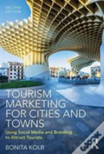 Tourism Marketing For Cities And To