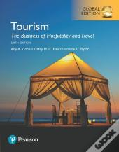 Tourism: The Business Of Hospitality And Travel, Global Edition