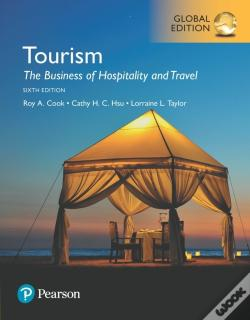 Wook.pt - Tourism: The Business Of Hospitality And Travel, Global Edition
