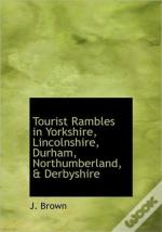 Tourist Rambles In Yorkshire, Lincolnshi