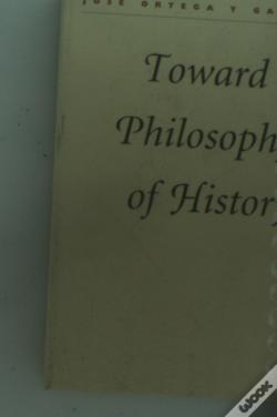 Wook.pt - Toward A Philosophy Of History