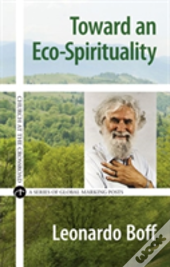 Toward An Eco-Spirituality