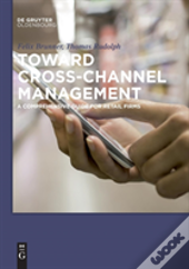 Toward Cross-Channel Management