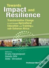 Towards Impact And Resilience
