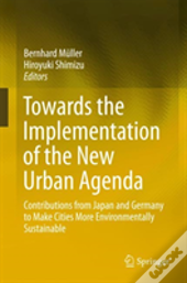 Towards Implementation Of The New Urban Agenda
