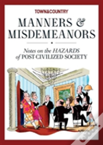 Town & Country Manners & Misdemeanors