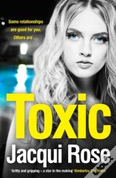 Toxic: From The Bestselling Author Comes One Of The Best Crime Thriller Books You'Ll Read In 2018