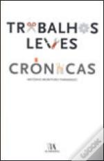 Trabalhos Leves - Crónicas