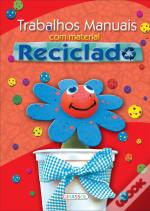 Trabalhos Manuais com Material Reciclado