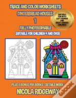 Trace And Color Worksheets (Gingerbread Houses 1)