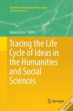 Wook.pt - Tracing The Life Cycle Of Ideas In The Humanities And Social Sciences