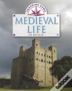 Tracking Down Medieval Life In Bri