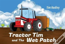 Wook.pt - Tractor Tim And The Wet Patch