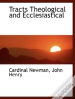 Tracts Theological And Ecclesiastical