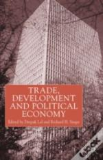 Trade, Development And Political Economy