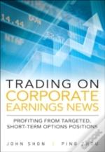 Trading On Corporate Earnings News
