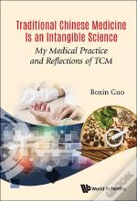 Traditional Chinese Medicine Is An Intangible Science