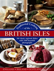 Traditional Cooking Of The British Isles