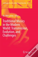 Traditional Musics In The Modern World