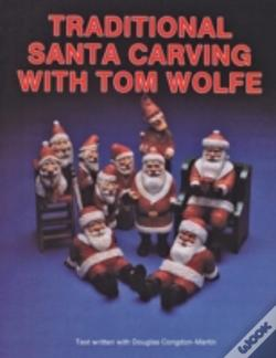 Wook.pt - Traditional Santa Carving With Tom Wolfe