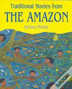 Traditional Stories From The Amazon