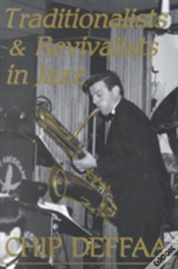 Wook.pt - Traditionalists And Revivalists In Jazz