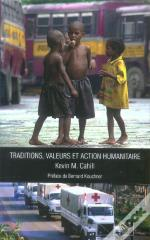 Traditions, Valeurs Et Action Humanitaire