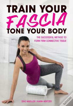 Wook.pt - Train Your Fascia, Tone Your Body