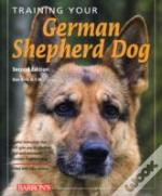 Training Your German Shepherd 2nd Ed