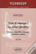 Traite De Robotique 2 Les Parties Operatives