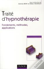 Traité D'Hypnothérapie ; Fondements, Méthodes, Applications