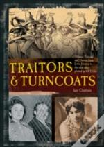 Traitors And Turncoats