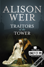 Traitors Of The Tower