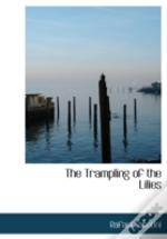 Trampling Of The Lilies